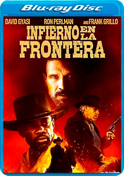 INFIERNO EN LA FRONTERA [BLURAY 1080P][AC3 5.1 CASTELLANO DTS 5.1-INGLES+SUBS][ES-EN] torrent